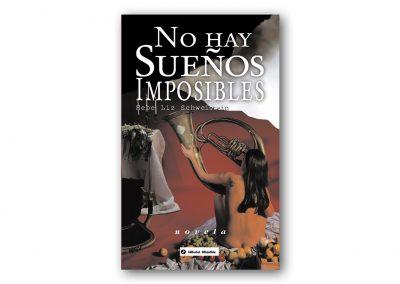 No hay Sueños Imposibles